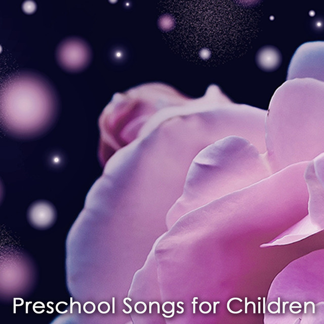Preschool Songs For Children Kids Amazing Peaceful Songs With