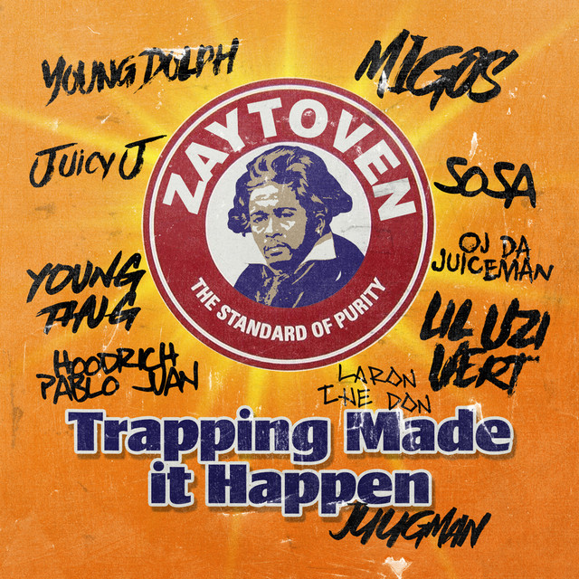Album cover for Zaytoven Presents: Trapping Made It Happen by Zaytoven
