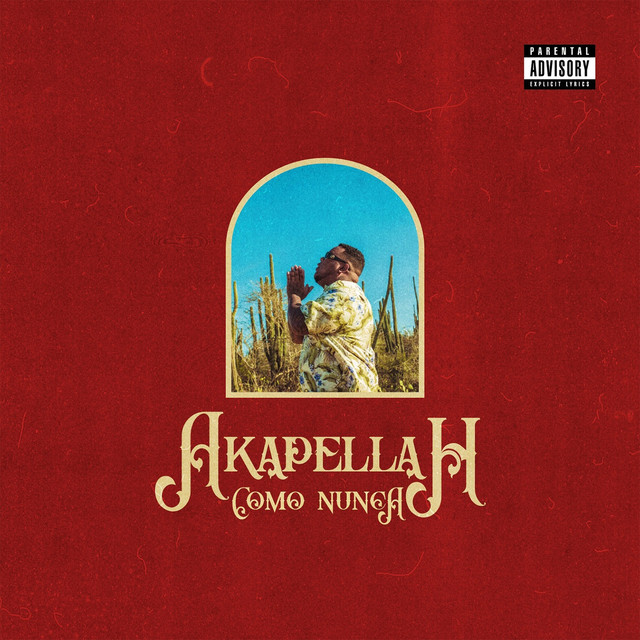 Album cover for Como Nunca by Akapellah