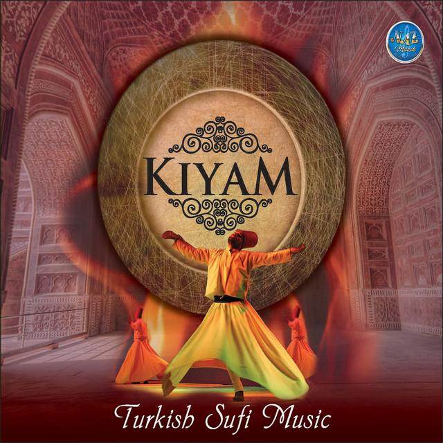 Kıyam (Turkish Sufi Music)