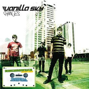 Changes - Vanilla Sky