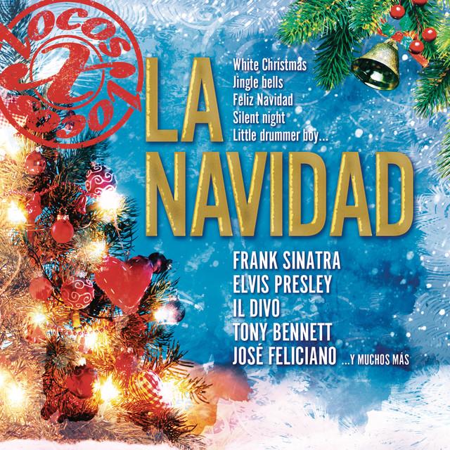 Feliz Navidad Il Divo.Locos X La Navidad By Various Artists On Spotify