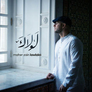 Maher Zain - Lawlaka - Extended Version mp3 indir, download mp3