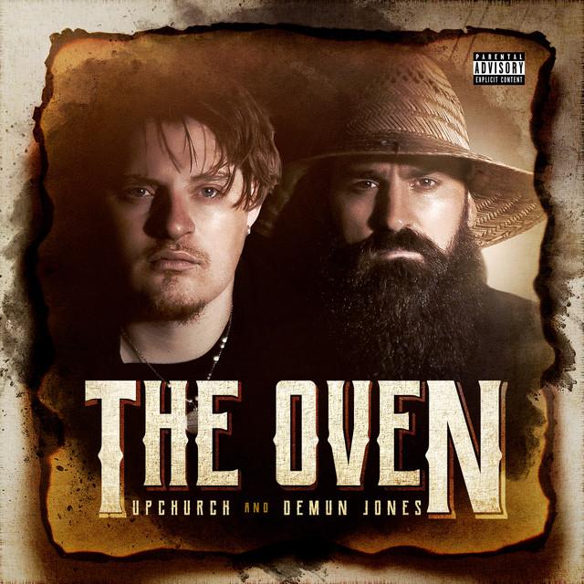 Album cover for The Oven by Demun Jones, Upchurch