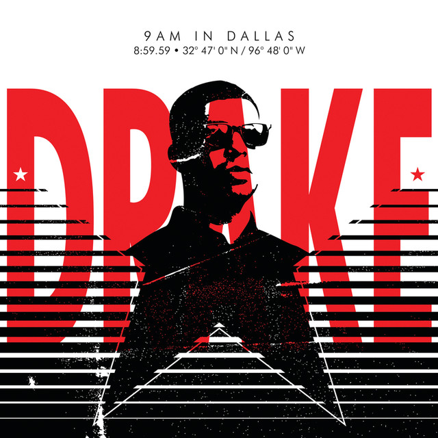 9AM in Dallas (Edited Version) by Drake on Spotify