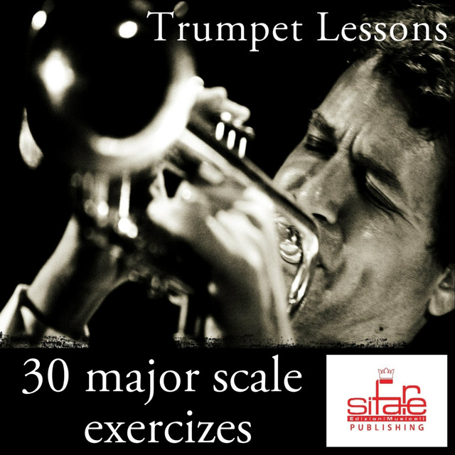 Trumpet Lessons (30 Daily Major Scale Exercizes for Trumpet