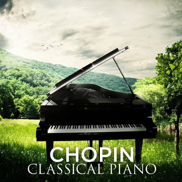 Chopin: Classical Piano By Frédéric Chopin On Spotify