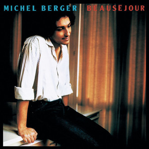 Beauséjour  - Michel Berger