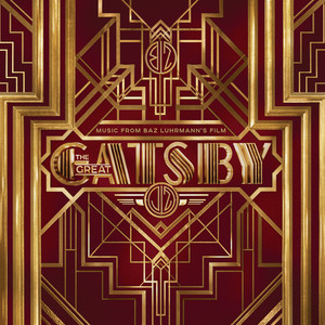Music From Baz Luhrmann's Film The Great Gatsby (International Streaming Version) album