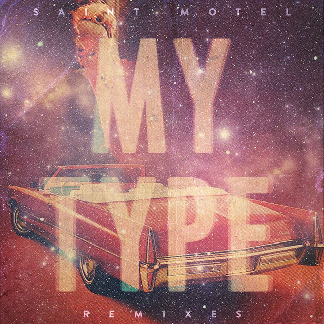My Type (Remixes)