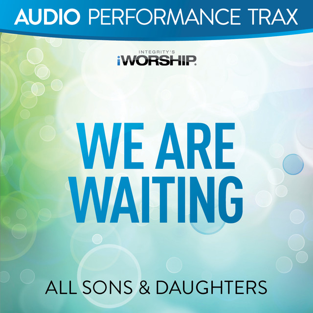 We Are Waiting (Audio Performance Trax)