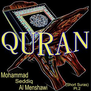Mohammad Seddiq al Menshawi (Short Suras Pt. 2) Albümü