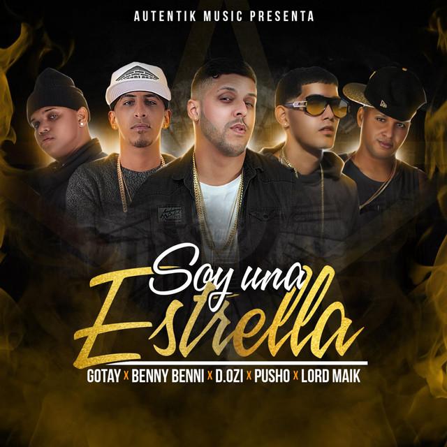 Soy una Estrella (feat. Pusho, Dozi, Benny Benni & Lord Maik)