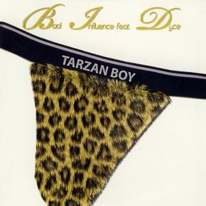 Bad Influence, Tarzan Boy Wild - Africa Mix på Spotify