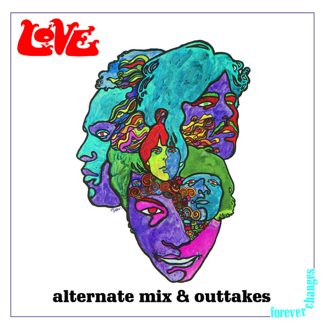 Forever Changes: Alternate Mix and Outtakes