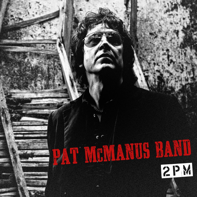 Pat Mcmanus Band tickets and 2018 tour dates