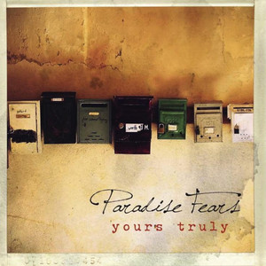 Yours Truly - Paradise Fears