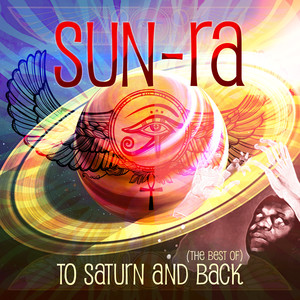 To Saturn And Back (The Best Of)