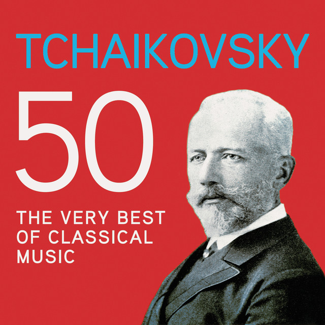 Tchaikovsky 50, The Very Best Of Classical Music Albumcover