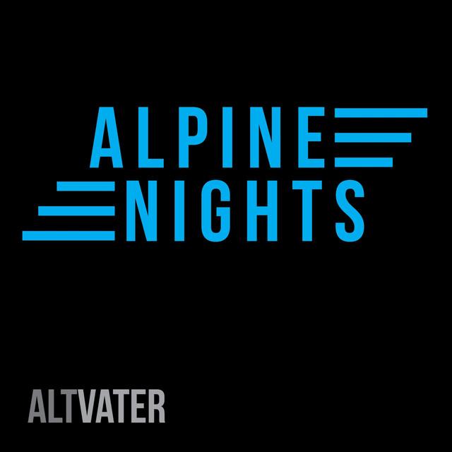 Altvater - 'Alpine Nights'