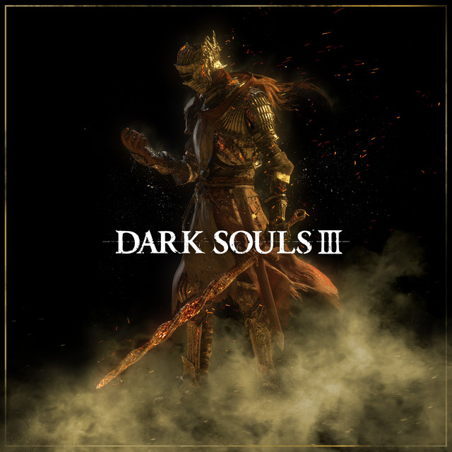 Dark Souls 3 by Various Artists on Spotify