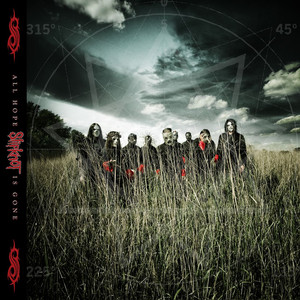 All Hope Is Gone - Slipknot