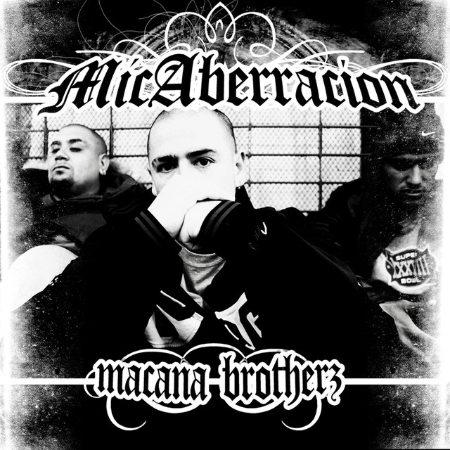 Mic Aberracion (Macana Brotherz)