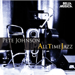 All Time Jazz: Pete Johnson album