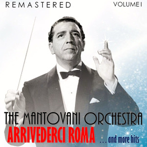 Arrivederci Roma... and More Hits, Vol. I (Remastered) album