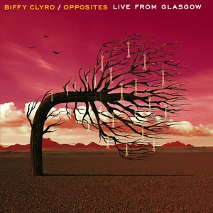 Opposites Live From Glasgow Albumcover