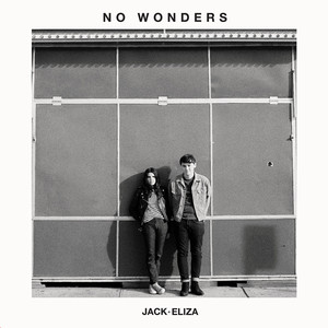 No Wonders - Jack And Eliza