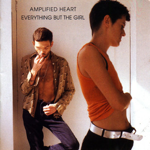 Amplified Heart + Extra Track - EVERYTHING BUT THE GIRL