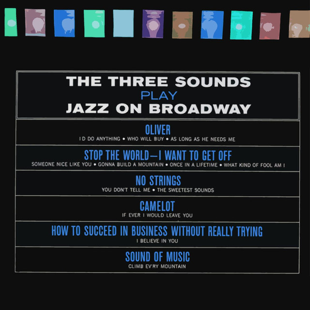Play Jazz On Broadway by The Three Sounds on Spotify