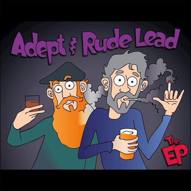 Adept & Rude Lead