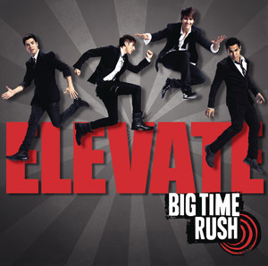Elevate - Big Time Rush