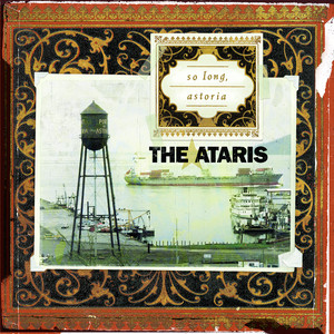 So Long, Astoria - The Ataris