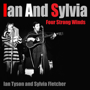 Ian and Sylvia Four Strong Winds album