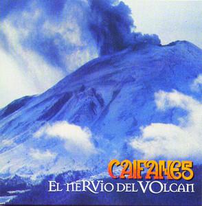 El Nervio Del Volcan - Caifanes