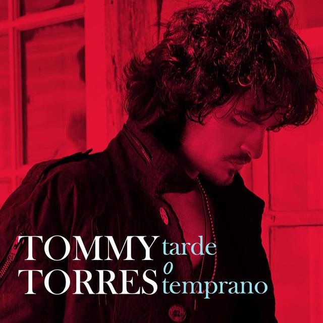 Tommy Torres Tarde O Temprano - Super 6 Tracks album cover