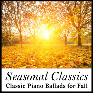 Seasonal Classics: Classic Piano Ballads for Fall Albumcover