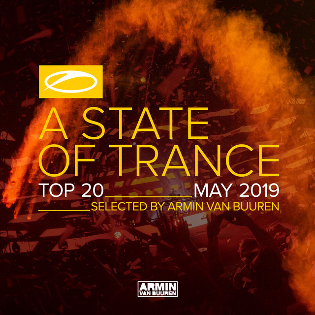 Album cover for A State Of Trance Top 20 - May 2019 (Selected by Armin van Buuren) by Armin van Buuren