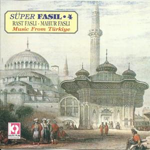 Süper Fasıl / Rast Faslı / Mahur Faslı, Vol.4 Albümü