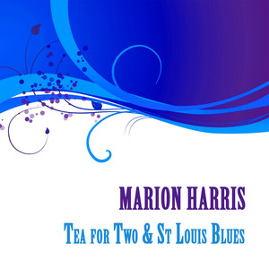 Marion Harris, Tea for Two & St Louis Blues album