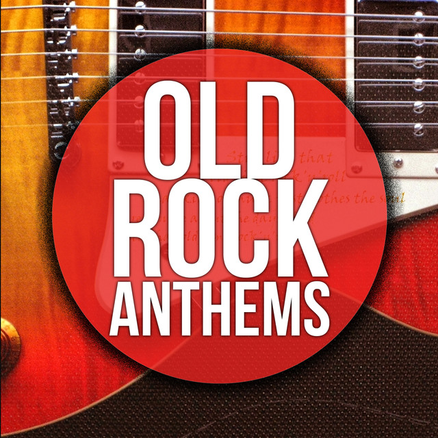 Old Rock Anthems: Best Classsic Songs of the 60's 70's