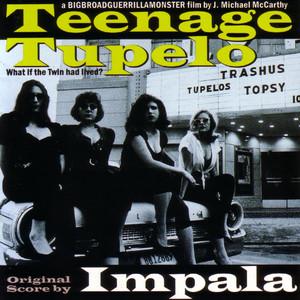 Teenage Tupelo Movie Soundtrack album
