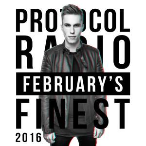 Protocol Radio - February's Finest 2016 Albumcover