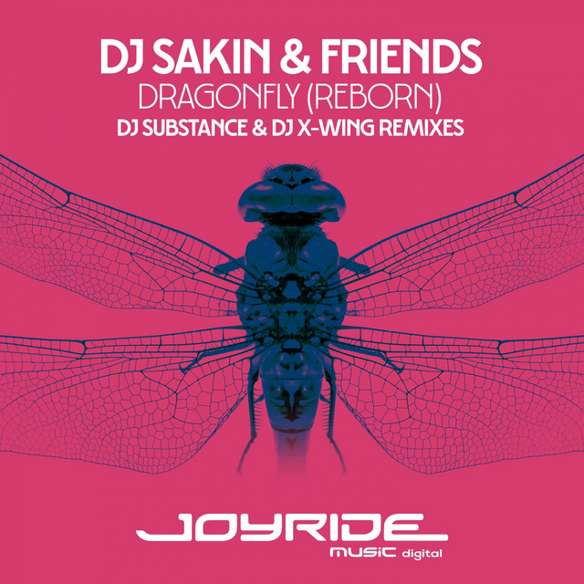 Dragonfly (Reborn) [DJ Substance & DJ X-Wing Remixes]