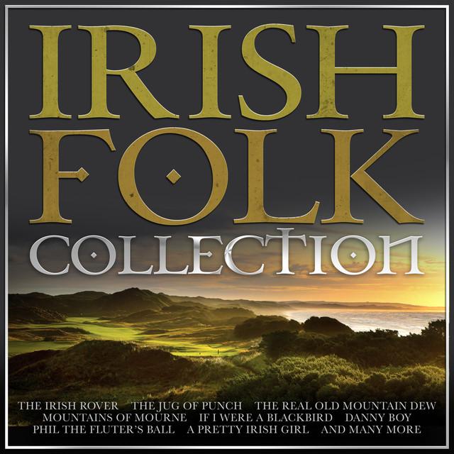 Irish Folk Collection - 40 Tracks for St Patrick's Day
