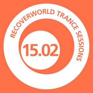 Recoverworld Trance Sessions 15.02 Albumcover