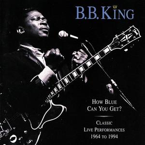 How Blue Can You Get? Classic Live Performances album